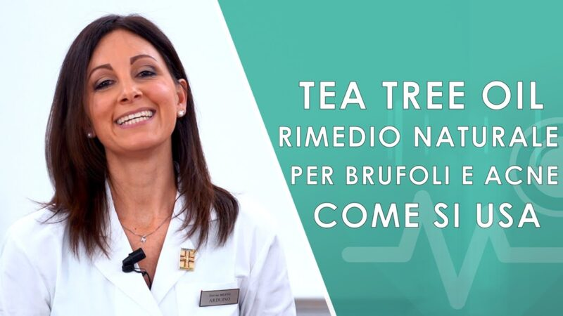 Tea Tree Oil. Rimedio naturale per Brufoli e Acne. Come si usa e errori da non fare.